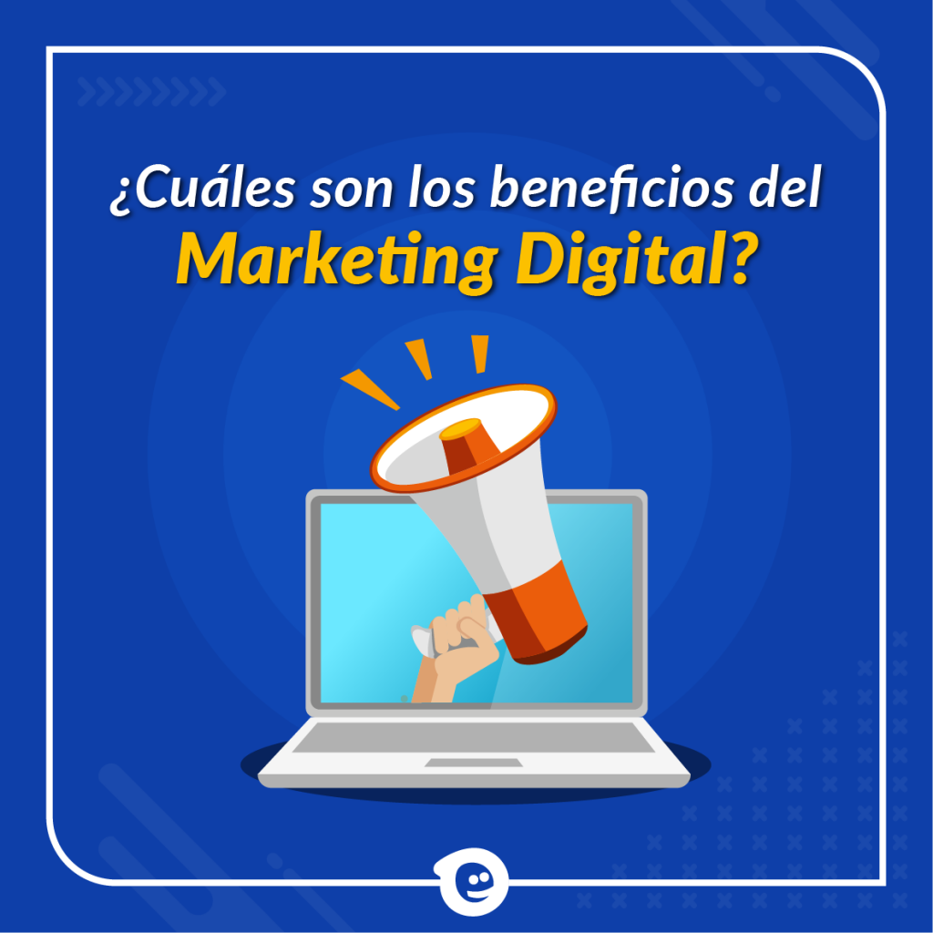 Beneficios del marketig digital
