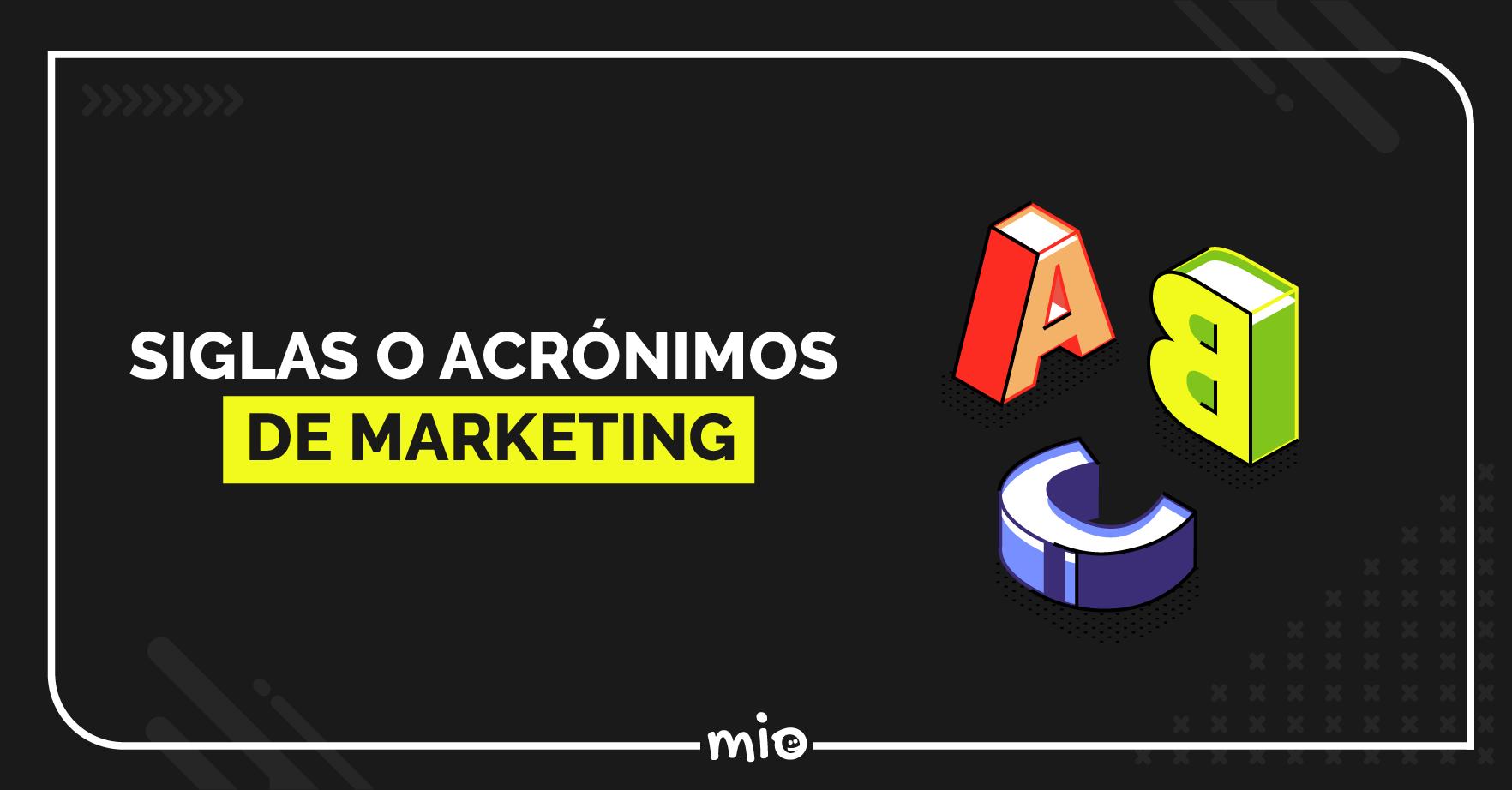 Siglas y acrónimos de Marketing