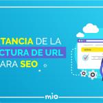 La importancia de la estructura de URL para SEO