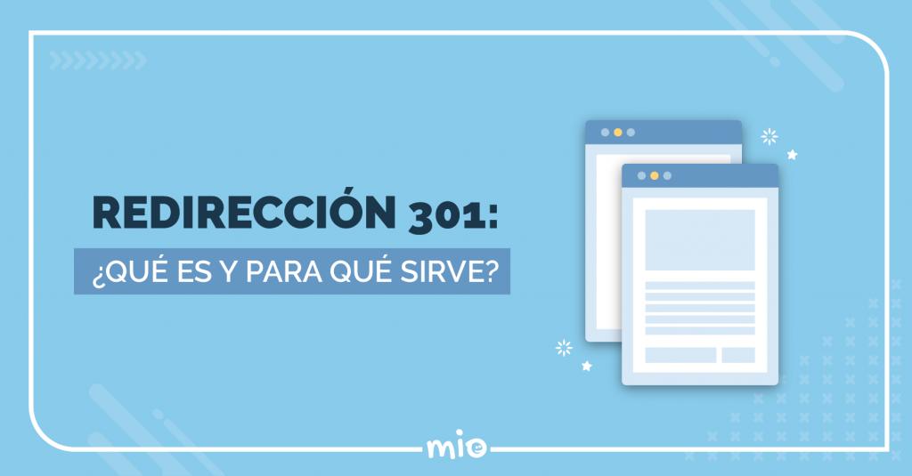 Redirección 301: ¿qué es y para qué sirve?