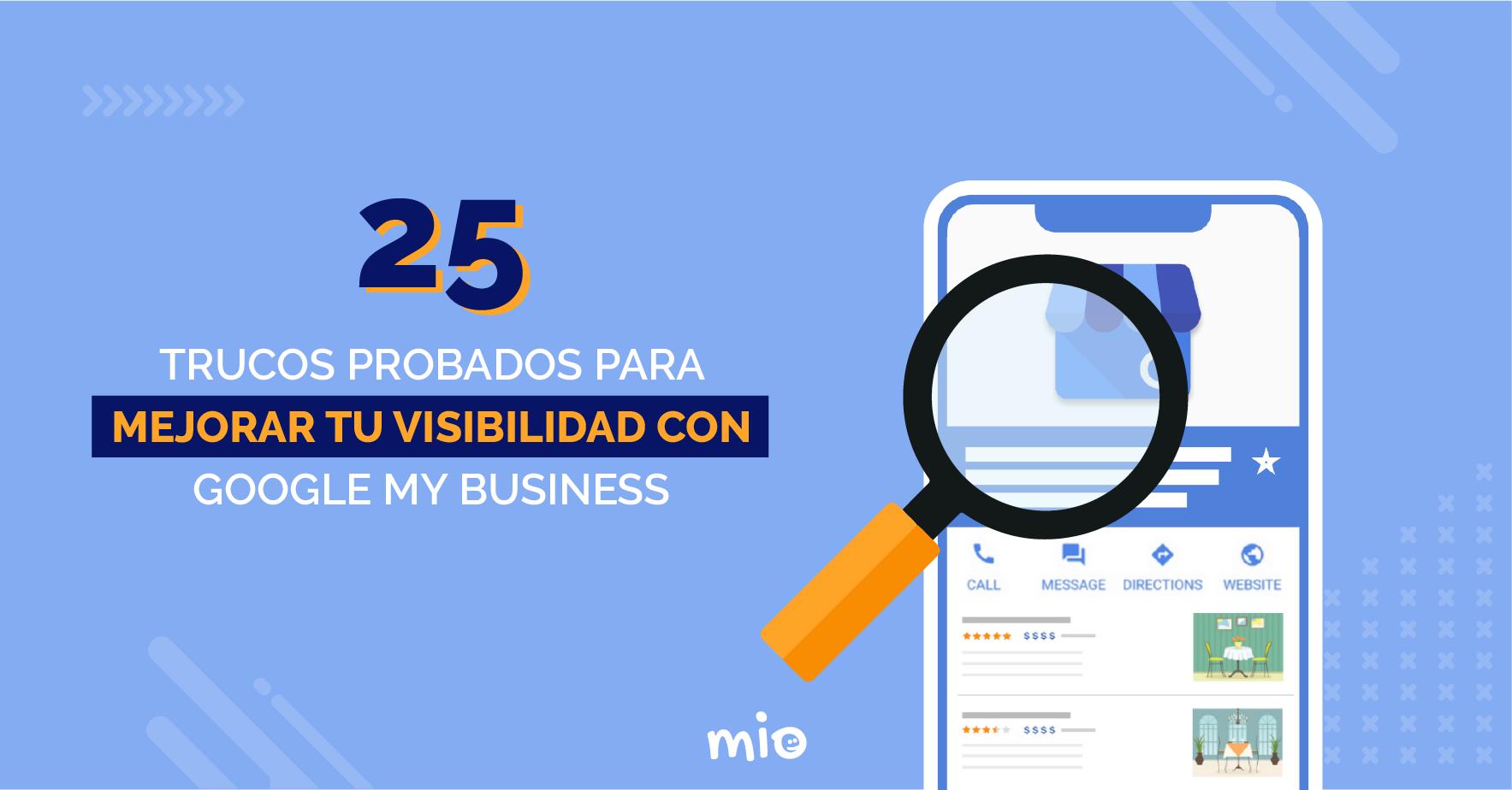 Trucos para mejorar tu visibilidad con Google my business